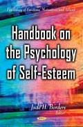 Handbook on the Psychology of Self-Esteem