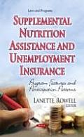 Supplemental Nutrition Assistance and Unemployment Insurance