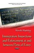 Immigration Inspections and Enforcement at and Between Ports of Entry