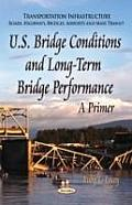 U.S. Bridge Conditions & Long-Term Bridge Performance