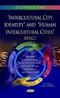 Intercultural City Identity and Human Intercultural Cities (H.I.C.)