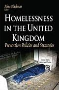 Homelessness in the United Kingdom: Prevention Policies and Strategies