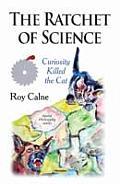 Ratchet of Science