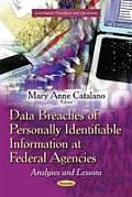 Data Breaches of Personally Identifiable Information at Federal Agencies