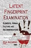Latent Fingerprint Examination