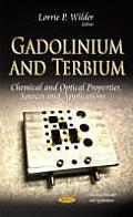 Gadolinium and Terbium