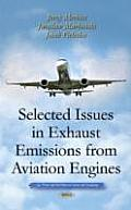 Selected Issues in Exhaust Emissions from Aviation Engines