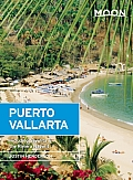 Moon Puerto Vallarta 10th edition Including Sayulita & the Riviera Nayarit