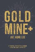 Gold Mine+: A Practical Strategy to Overcome Social Challenges of Poverty