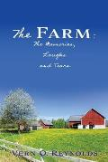 The Farm: The Memories, Laughs and Tears