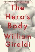 Heros Body A Memoir