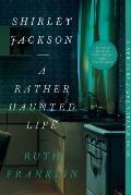 Shirley Jackson A Rather Haunted Life