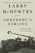 Somebodys Darling A Novel