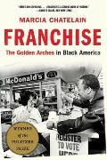 Franchise The Golden Arches in Black America