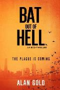 Bat Out of Hell An Eco Thriller