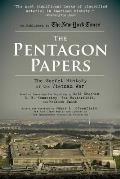 Pentagon Papers The Secret History of the Vietnam War