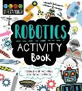 STEM Starters for Kids Robotics Activity Book Packed with Activities & Robotics Facts