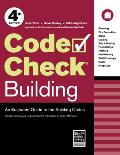 Code Check Building an Illustrated Guide to the Building Codes 4th Edition