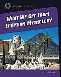 What We Get from Eqyptian Mythology