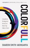Colorfull Competitive Strategies to Attract & Retain Top Talent of Color