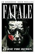 Fatale Volume 05 Curse the Demon