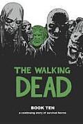 The Walking Dead: Book Ten