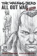 All Out War: The Walking Dead: Artist's Proof Edition