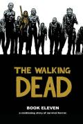 The Walking Dead: Book Eleven