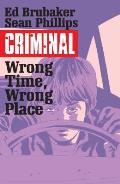 Criminal Volume 07 Wrong Place Wrong Time