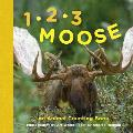 1 2 3 Moose An Animal Counting Book