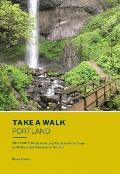 Take a Walk: Portland: