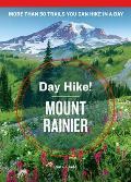 Day Hike Mount Rainier 4th Edition
