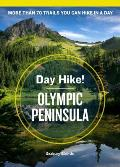 Day Hike Olympic Peninsula 4th Edition
