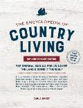 Encyclopedia of Country Living 50th Anniversary Edition The Original Manual for Living off the Land & Doing It Yourself