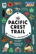 Pacific Crest Trail A Visual Compendium