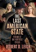 The Last American State: Volume II: The Fortress Crisis