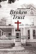 BROKEN TRUST Tender Mercy