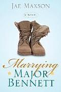 Marrying Major Bennett