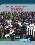 Biggest Super Bowl Plays