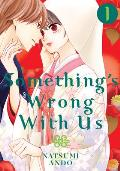Somethings Wrong With Us Volume 01