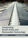 Integrating Smart Grids and Renewable Technology: Volume III