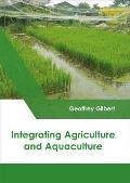 Integrating Agriculture and Aquaculture