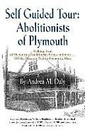 Self Guided Tour: Abolitionists of Plymouth