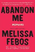 Abandon Me Memoirs