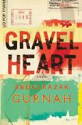 Gravel Heart: By the Winner of the Nobel Prize in Literature 2021
