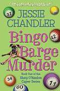 Bingo Barge Murder: Book 1 in the Shay O'Hanlon Caper Series