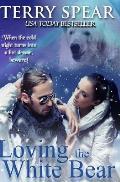 Loving the White Bear