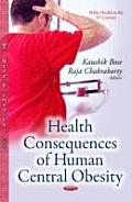 Health Consequences of Human Central Obesity