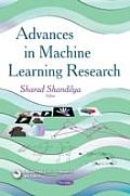 Advances in Machine Learning Research