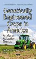 Genetically Engineered Crops in America